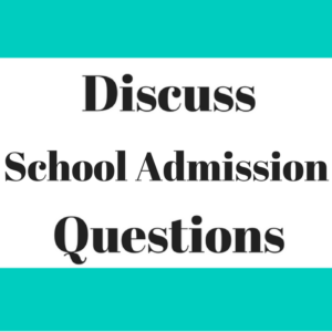Discuss school-admission questions