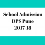 DPS Pune School Admission 2017-18 for classes Nursery 1st 3rd 4th 5th 6th